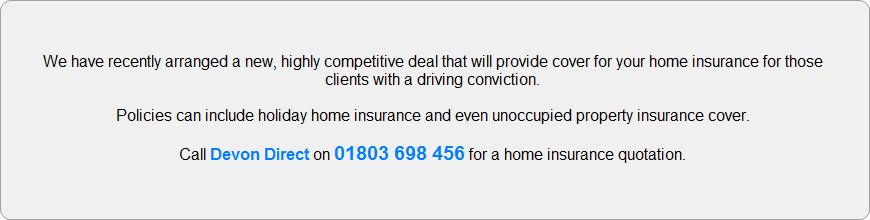 for a banned drivers home insurance quotation